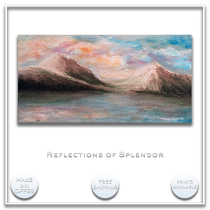 KJsArtStudio.com | REFLECTIONS OF SPLENDOR ~ Original Landscape Painting by KJ Burk