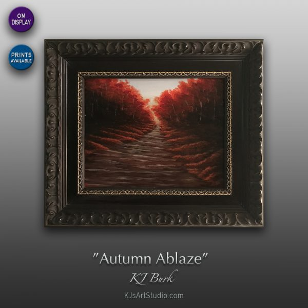 KJ's Art Studio | Original Fine Art by Christian American Artist, KJ Burk - Autumn Ablaze