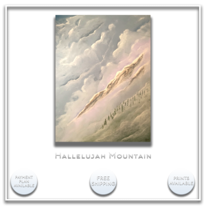 KJ's Art Studio | Original Fine Art by Christian American Artist, KJ Burk - Hallelujah Mountain