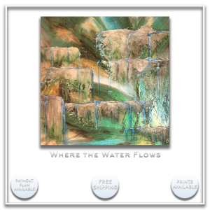 KJ's Art Studio | Original Fine Art by Christian American Artist, KJ Burk - Where the Water Flows